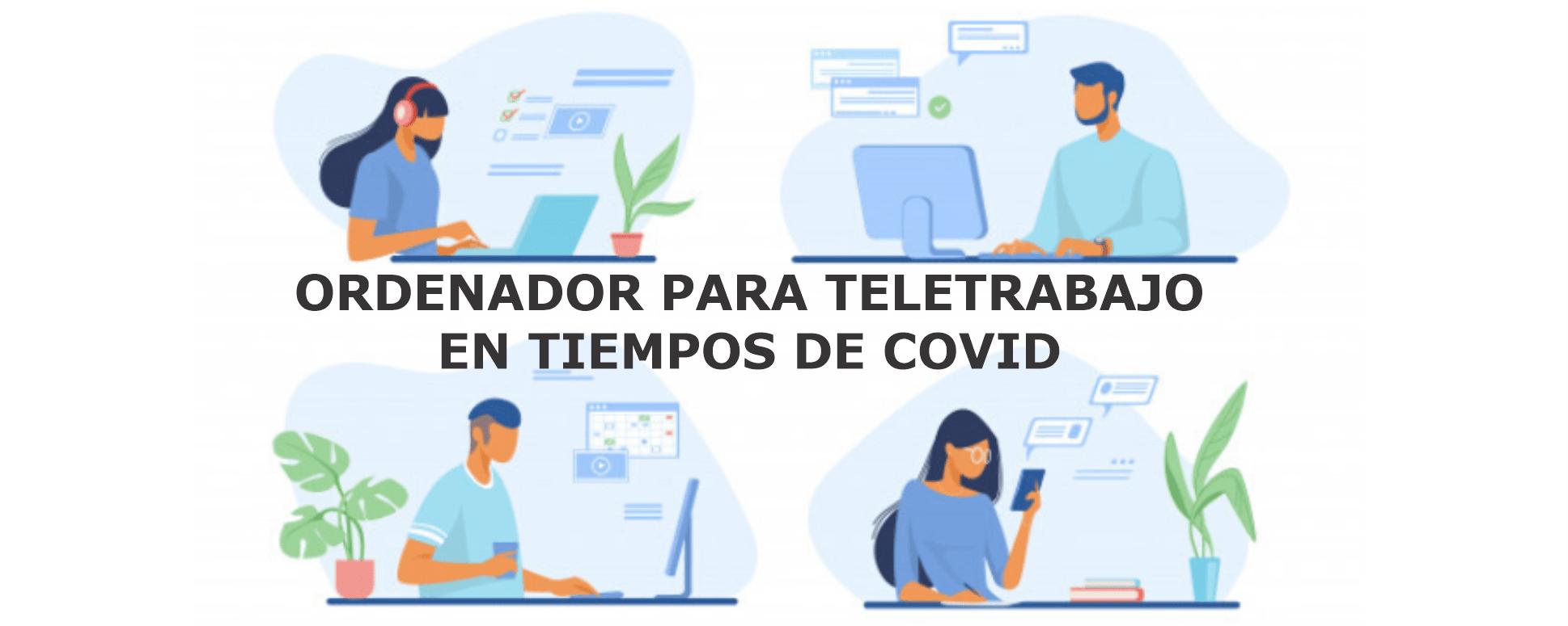ORDENADOR DE SEGUNDA MANO PARA TELETRABAJO