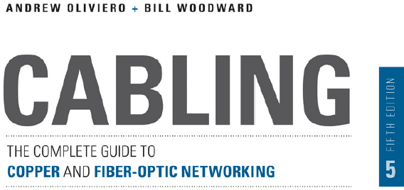 CABLING THE COMPLETE GUIDE TO COPPER AND FIBER OPTIC